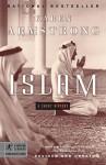 Islam: A Short History: A Short History - Karen Armstrong