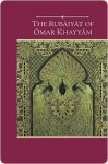 The Rubaiyat of Omar Khayyam - Omar Khayyám, Edward FitzGerald, Steven Schroeder