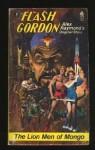 Flash Gordon: The Lion Men of Mongo - Alex Raymond, Con Steffanson