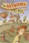 The Anybodies - N.E. Bode, Julianna Baggott, Peter Ferguson