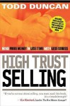 CU: High Trust Selling: Make More Money-In Less Time-With Less Stress - Todd Duncan