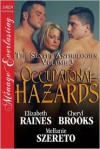 Occupational Hazards - Elizabeth Raines, Cheryl Brooks, Mellanie Szereto