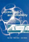 Accounting & Accountability: Changes and Challenges in Corporate Social and Environmental Reporting - Rob Gray, Carol J. Adams
