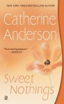 Sweet Nothings (Kendrick/Coulter) - Catherine Anderson