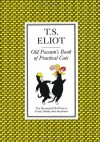 Old Possum's Book of Practical Cats - T.S. Eliot, Nicolas Bentley