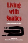 Living with Snakes - Daniel Curley