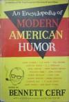 An Encyclopedia of Modern American Humor - Bennett Cerf