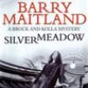 Silvermeadow - Barry Maitland, Angèle Masters