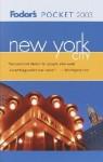 Fodor's Pocket New York City 2003 - Fodor's Travel Publications Inc.