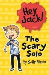 The Scary Solo - Sally Rippin