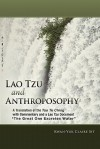 Lao Tzu and Anthroposophy - Laozi, Kwan-Yuk Claire Sit