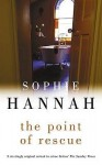 the point of rescue - Sophie Hannah