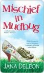Mischief in Mudbug - Jana Deleon