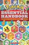Pokemon: Essential Handbook - Scholastic Inc., Cris Silvestri
