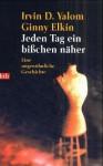Chronik Einer Therapie: Geschrieben Vom Psychotherapeuten U. Seiner Patientin - Irvin D. Yalom, Ginny Elkin