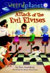 Attack of the Evil Elvises - Dan Greenburg