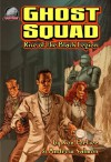 Ghost Squad: Rise of the Black Legion - Andrew Salmon, Ron Fortier, Rob Davis, Chad Hardin