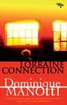 Lorraine Connection - Dominique Manotti