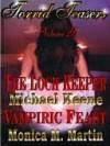 Torrid Teasers Volume 25 - Monica Martin, Michael Keene