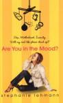 Are You In The Mood? - Stephanie Lehmann