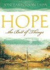 Hope...the Best of Things - Joni Eareckson Tada