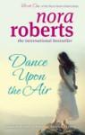 Dance Upon the Air - Nora Roberts