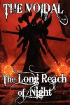 The Long Reach of Night (the Voidal Trilogy, Book 2) - Adrian Cole