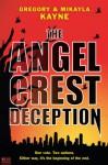 The Angel Crest Deception - Gregory Kayne, Mikayla Kayne