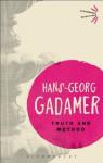 Truth and Method (Bloomsbury Revelations) - Hans-Georg Gadamer