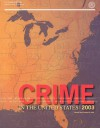 Crime in the United States, 2003: Uniform Crime Reports - Federal Bureau of Investigation