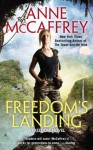 Freedom's Landing (A Freedom Novel) - Anne McCaffrey