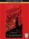 The Widow's Secret: Bella Wallis Mystery Series, Book 1 - Brian Thompson, Maggie Ollerenshaw