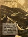 De wonderen van de Oriënt: Il Milione - Marco Polo, Anton Haakman