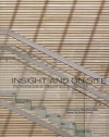 Insight and On Site: The Architecture of Diamond and Schmitt - Witold Rybczyński, Richard Florida, Don Gillmor, Donald Schmitt, A.J. Diamond