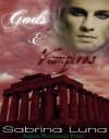 Gods and Vampires - Sabrina Luna