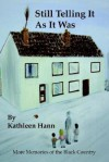 Still Telling It as It Was (More Memories of the Black Country) - Kathleen Hann, Trafford Publishing