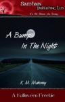 A Bump in the Night - K.M. Mahoney
