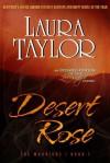 Desert Rose - Laura Taylor