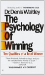 The Psychology of Winning - Denis Waitley