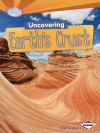 Uncovering Earth's Crust - Conrad J. Storad