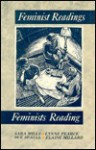 Feminist Readings/Feminists Reading - Sara Mills, Elaine Millard, Sue Spaull