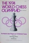 Chess Olympiad Nice 1974: World Team Championship - Raymond D. Keene