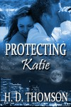 Protecting Katie - H. D. Thomson
