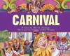 Carnival (Holidays and Festivals) - Alice K. Flanagan, Roberta Collier-Morales
