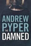The Damned - Andrew Pyper