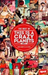 The Best of This is A Crazy Planets Book 2 - Lourd Ernest H. de Veyra