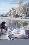 Per l'eternità - Sara Pelizzari