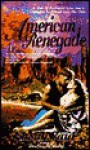 American Renegade - Susan Paul, Kim Kinrade