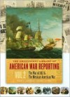 The Greenwood Library of American War Reporting, Vol. 2: The War of 1812 & the Mexican-American War (Greenwood Library of American War Reporting) - David A. Copeland, Carol Sue Humphrey