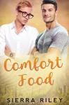 Comfort Food - Sierra Riley